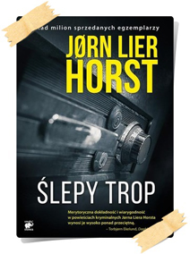 Jørn Lier Horst: Ślepy trop
