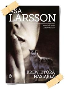 Åsa Larsson: Krew, którą nasiąkła