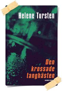Helene Tursten: Den krossade tanghästen
