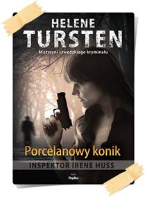 Helene Tursten: Porcelanowy konik