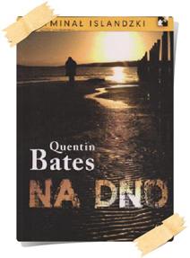 Quentin Bates: Na dno