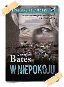 Quentin Bates: W niepokoju