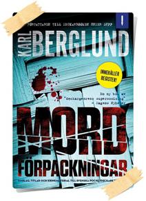Karl Berglund: Mordförpackningar