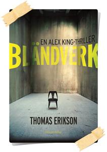 Thomas Erikson: Bländverk
