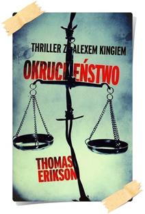 Thomas Erikson: Okrucieństwo