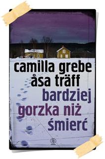 Camilla Grebe, Åsa Träff: Bardziej gorzka niż śmierć