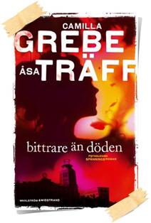 Camilla Grebe, Åsa Träff: Bittrare än döden