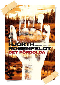 Michael Hjorth & Hans Rosenfeldt: Det fördolda