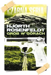 Michael Hjorth & Hans Rosenfeldt: Grób w górach