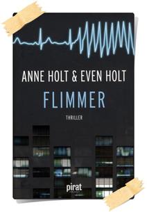 Anne Holt & Evan Holt: Flimmer