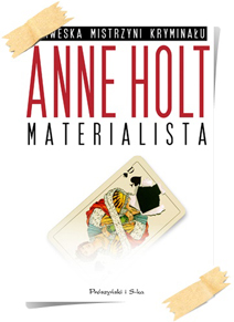 Anne Holt: Materialista
