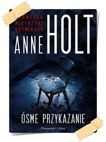 Anne Holt: Ósme przykazanie