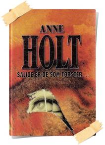Anne Holt: Salige er de som tørster