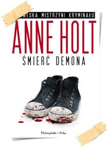 Anne Holt: Śmierć demona