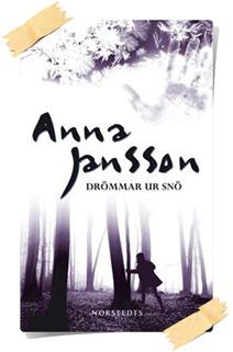 Anna Jansson: Drömmar ur snö