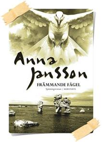 Anna Jansson: Främmande fågel
