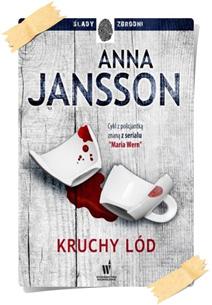 Anna Jansson: Kruchy lód