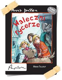 Anna Jansson: Waleczni rycerze