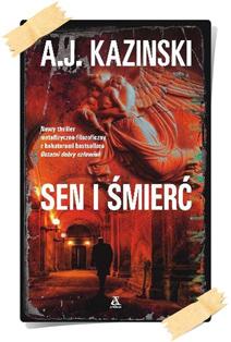 A.J. Kazinski: Sen i śmierć