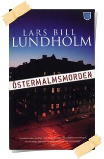 Lars Bill Lundholm: Östermalmsmorden
