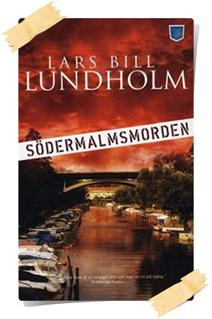 Lars Bill Lundholm: Södermalmsmorden