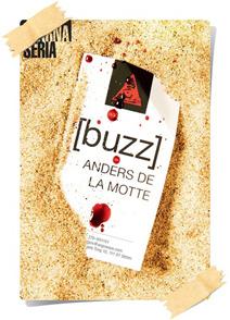 Anders de la Motte: [buzz]