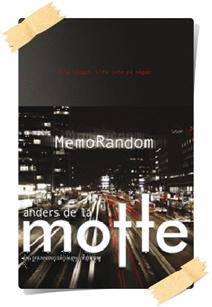 Anders de la Motte: MemoRandom