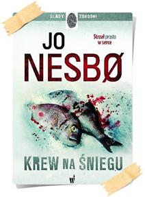 Jo Nesbø: Krew na śniegu