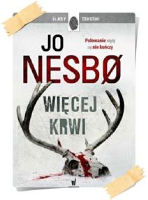Jo Nesbø: Więcej krwi
