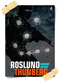 Anders Roslund, Stefan Thunberg: Rodzinny interes