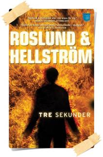 Anders Roslund, Börge Hellström: Tre sekunder