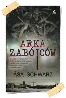 Åsa Schwarz: Arka zabójców