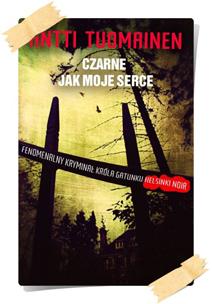 Antti Tuomainen: Czarne jak moje serce