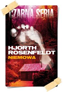 Michael Hjorth & Hans Rosenfeldt: Niemowa