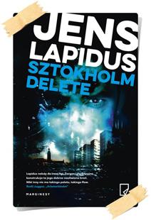 Jens Lapidus: Sztokholm Delete