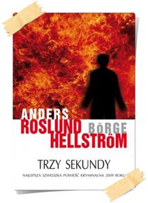 Anders Roslund, Börge Hellström: Trzy sekundy