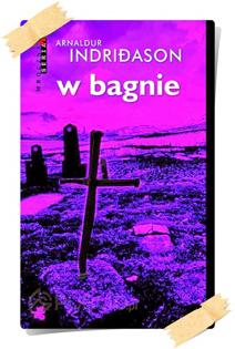 Arnaldur Indriðason: W bagnie