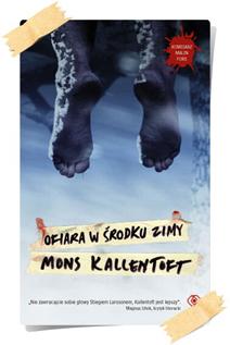Mons Kallentoft: Ofiara w środku zimy
