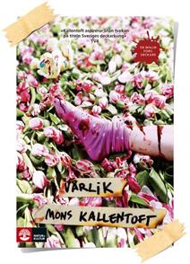 Mons Kallentoft: Vårlik