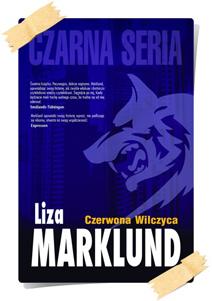 Liza Marklund: Czerwona Wilczyca