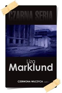 Liza Marklund: Czerwona Wilczyca (Wydanie kolekcjonerskie, część 1)