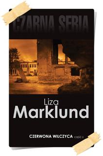 Liza Marklund: Czerwona Wilczyca (Wydanie kolekcjonerskie, część 2)