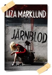 Liza Marklund: Järnblod