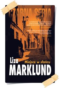 Liza Marklund: Miejsce w słońcu