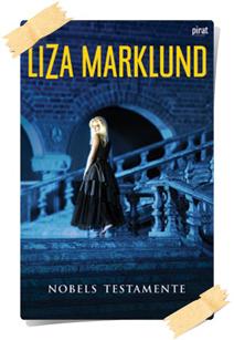 Liza Marklund: Nobels testamente