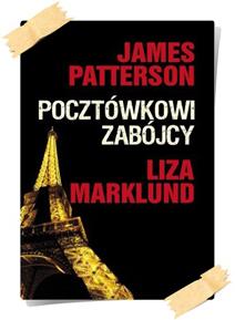 James Patterson & Liza Marklund: Pocztówkowi zabójcy