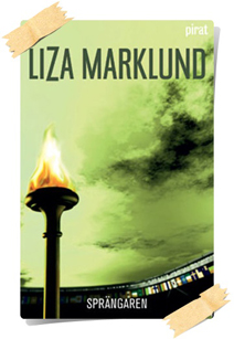 Liza Marklund: Sprängaren