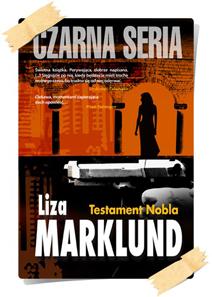Liza Marklund: Testament Nobla