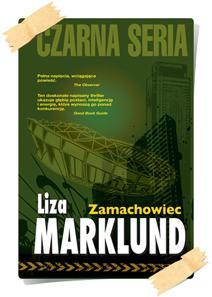 Liza Marklund: Zamachowiec