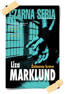 Liza Marklund: Żelazna krew
